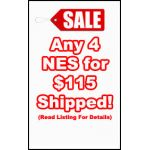 Any 4 NES for $115 shipped!
